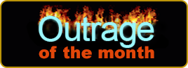 Outrage of the Month